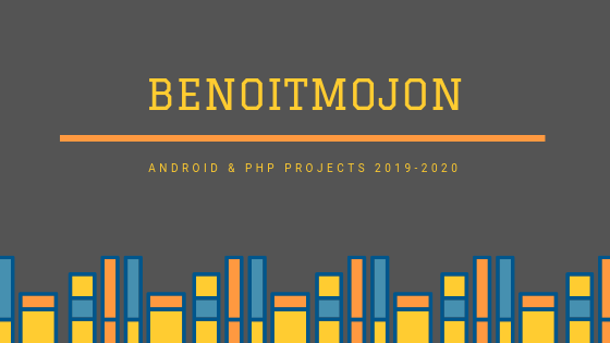 Android PHP Projects 2019-2020 - Students Projects - Benoitmojon